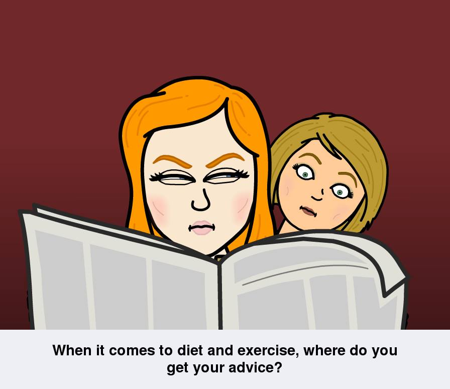 When it comes to diet and exercise – where do we get our advice?