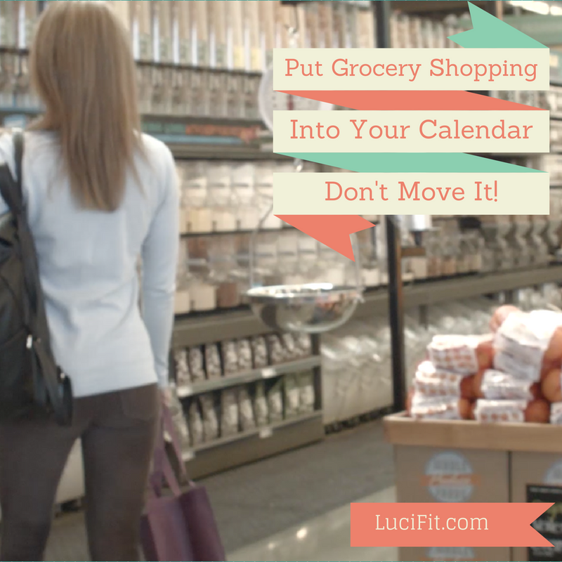 Put the grocery shopping day in your calendar - don't move it.-2