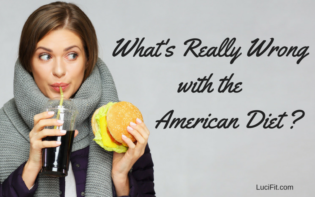 What's Really Wrong with the American Diet?