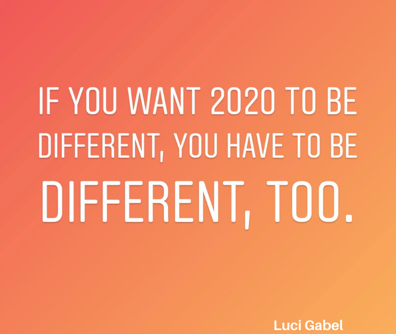 If You Want the New Year to Be Different—You Need to Be Different, Too